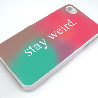 Stay Weird Funny Pink and Green Ombre Cute Tumblr For iPhone 5, 5S, 5C, 4, 4S and Samsung Galaxy, S3, S4 in Ten2Five