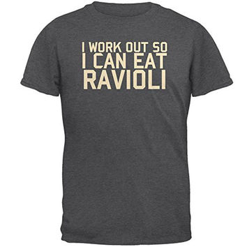 Work Out Eat Ravioli Mens T Shirt