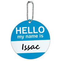 Issac Hello My Name Is Round ID Card Luggage Tag