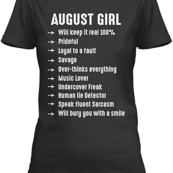 August Girl Will Keep It Real 100