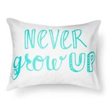 Never Grow Up Pillowcase - Standard - White - Pillowfort™