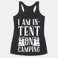 I Am In-Tent On Camping