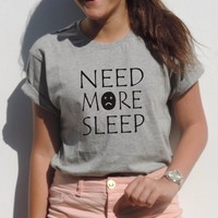 NEED More SLEEP T-Shirt Funny graphic tees New Mom Gift Idea Tumblr Blogger Fashion Clothing Women Sexy Emoji summer t shirt