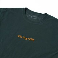 Validate Me Tee | Apparel | Common Culture Store