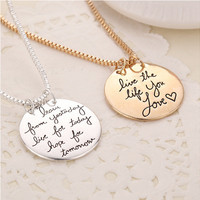 """live the life you love"" Engraved Letter Necklace Gold Silver Round Pendants Necklaces For Girl Woman Jewelry Bijoux Femme"