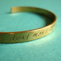 Pirates of the Caribbean Bracelet -Dead Men Tell No Tales-hand stamped brass cuff bracelet