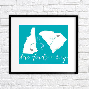 Love Finds a Way, 8x10 Custom Map Art Print, Wedding Gift, Long Distance Relationship Gift, Hearts, You Choose Color, States, Quote