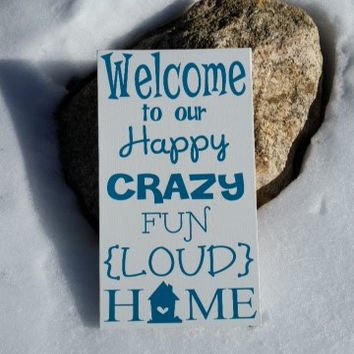 Personalized Wooden Happy Crazy Fun House Sign