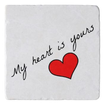 My Heart Is Yours Trivet Trivets