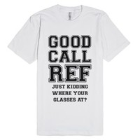 Good Call Ref Shirt-Unisex White T-Shirt