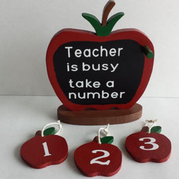 Teacher Gift - Apple - Teacher Is Busy Take A Number - Handmade