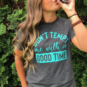 Don't Tempt Me Graphic Tee