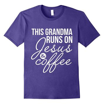 This Grandma Runs on Jesus and Coffee Shirt Funny Grandma