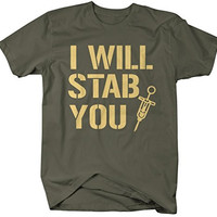 Shirts By Sarah Men's Funny Nurses T-Shirt I Will Stab You Shirts For Nursing