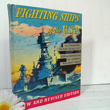 Fighting Ships of the U.S.A. Book New and Revised Edition by Commander Victor F. Blakeslee Illustrated by Charles Rosner 1940s Aviation Art