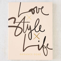 Love Style Life By Garance Dore - Urban Outfitters