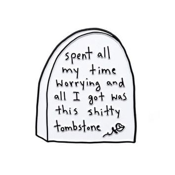Worrying Tombstone Pin