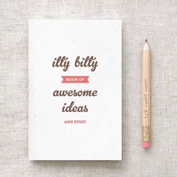 Itty Bitty Book of Awesome Ideas and Stuff - Journal & Pencil Set - 3 Sizes Available, Mini, Large and Midori Travelers Notebook Insert