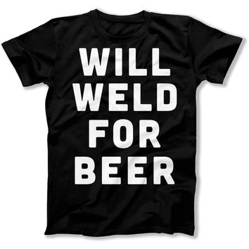 Will Weld For Beer