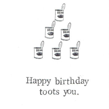 Happy Birthday Toots You Card | Funny Can Of Beans Fart Joke Humor Men Dad Weird Vintage Pun