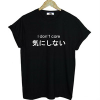 I Dont Care Japanese Writing Summer Women T-Shirt Harajuku Kawaii