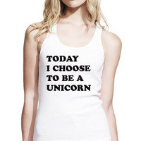 Today I Choose To Be A Unicorn Longer Length Jersey Tank Top, Womens Tank Top, Slim Fit