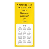 2016 Gold Calendar by Janz 4x9 Magnet Magnetic Invitations