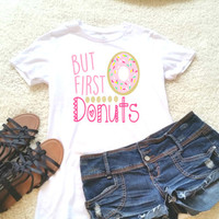 But first donuts t-shirt available in size s, med, large, and Xl for women