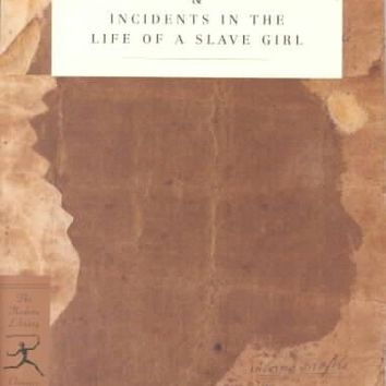 Narrative of the Life of Frederick Douglass an American Slave and Incidentsin the Life of a Slave Girl (Modern Library Classics)