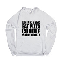 DRINK BEER EAT PIZZA CUDDLE WATCH HOCKEY