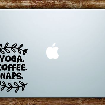Yoga Coffee Naps Laptop Apple Macbook Quote Wall Decal Sticker Art Vinyl Beautiful Zen Meditate Namaste Mandala Funny Buddha