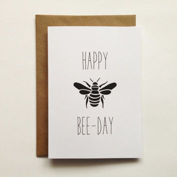 A6 Happy Bee Day Pun Birthday Greeting Card Funny