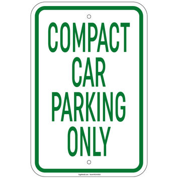 """Heavy Gauge Compact Car Parking Only Sign 12"""" x 18"""" Aluminum Signs Retail Store"""