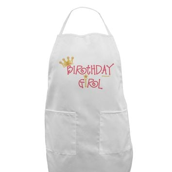 Birthday Girl - Princess Crown and Wand Adult Apron by TooLoud
