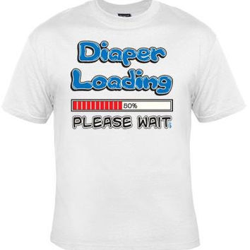 diaper loading please wait t shirts UNIQUE Cool Funny Humorous TShirts Tees, Rude Tees T-Shirt design
