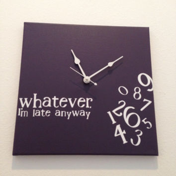 Whatever, in late anyway clock (eggplant)