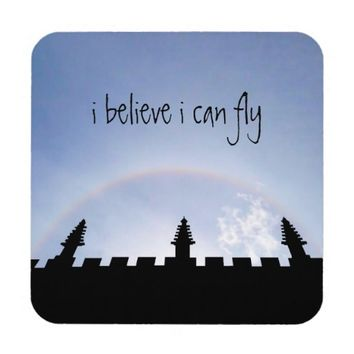 Fun Silly Motivational I Believe I Can Fly Oxford Coasters