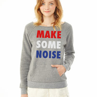 Make Some Noise House Music Design 4 ladies sweatshirt
