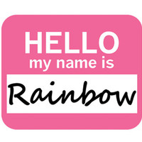 Rainbow Hello My Name Is Mouse Pad