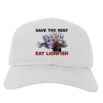Save the Reef - Eat Lionfish Adult Baseball Cap Hat