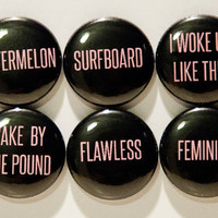 "Set of 6 Beyonce Inspired 1"" Pinback Buttons"