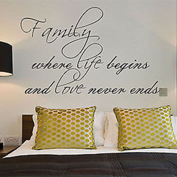Family Where Life Begins and Love Never Ends Quote Vinyl Wall Decal