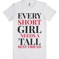 Short girls need Tall best friends fitted white tee-White T-Shirt