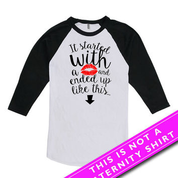 Pregnancy Announcement Shirt Baby Announcement It Started With A Kiss And Ended Up Like This American Apparel Unisex Raglan MAT-655