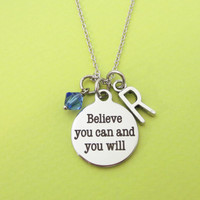 Personalized, Letter, Initial, Birthstone, Believe you can and you will, Silver, Necklace, Friends, Christmas, New year, Gift, Jewelry