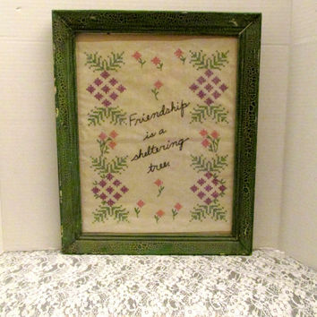 Needlework Wood Framed Message Art Under Glass 'Friendship Is A Sheltering Tree' Shabby Chic Wall Decor Vintage Collectible Gift Item 2389