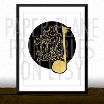 All About That Bass - Meghan Trainor Song Lyrics [Printable Typography Art Poster] Digital Download Instant Print 8 x 10